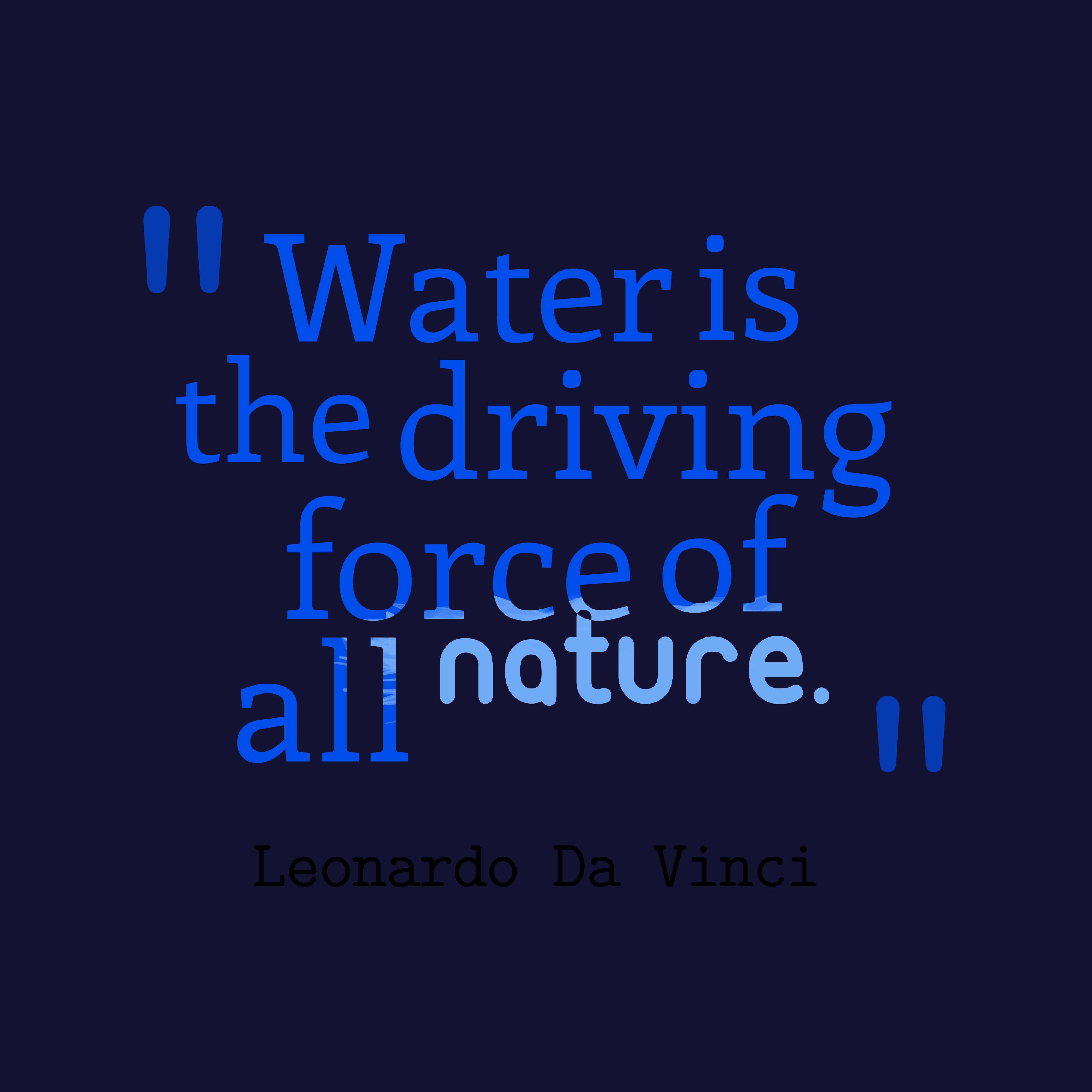 Image Water is the driving force of all nature
